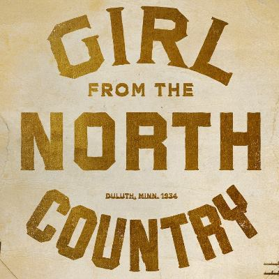 Girl From the North Country ミュージカル